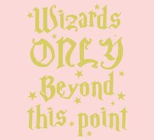 Wizards only beyond this point One Piece - Short Sleeve