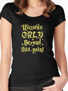Wizards only beyond this point Women's Fitted Scoop T-Shirt