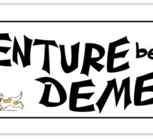 Adventure Before Dementia funny car bumper sticker Sticker