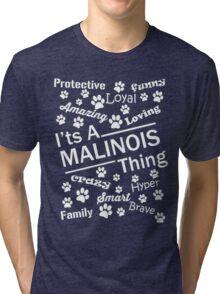 Malinois Thing Tri-blend T-Shirt