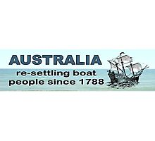 Australia. Resettling boat people since 1788  Photographic Print