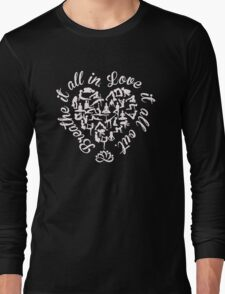 Breathe It All In, Love It All Out. Yoga. Long Sleeve T-Shirt