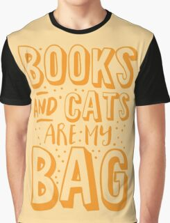 BOOKS AND CATS are my BAG Graphic T-Shirt