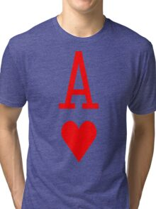 Ace of hearts Tri-blend T-Shirt