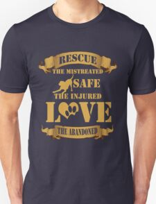 Animal Rescue T-shirt - Rescue the mistreated, Safe the injured, love the abandoned T-Shirt