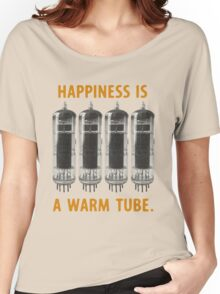 Happiness is a warm tube (EL84/6BQ5) Women's Relaxed Fit T-Shirt