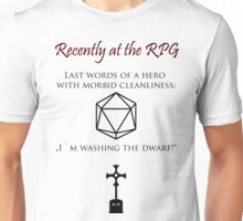 Recently at the RPG Unisex T-Shirt