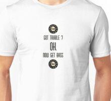 Got Trable (musicians stuff) Unisex T-Shirt
