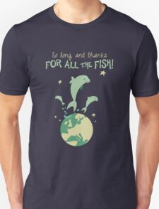 Thanks for the fish! T-Shirt