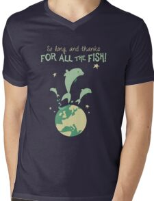 Thanks for the fish! Mens V-Neck T-Shirt