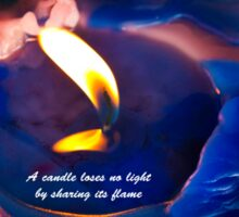 A Candle Loses No Light By Sharing Its Flame V Sticker