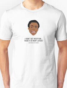 I Didn't Get Inception! T-Shirt