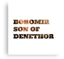 Boromir son of Denethor Canvas Print