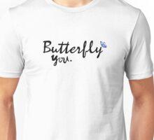 "point of retreat(Slammed #2) ""butterfly you"" Unisex T-Shirt"