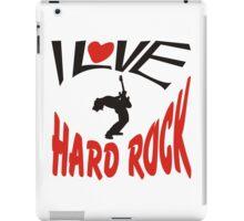 I love hard rock iPad Case/Skin