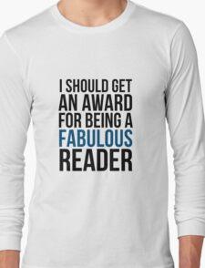 I SHOULD GET AN AWARD (BLUE) Long Sleeve T-Shirt