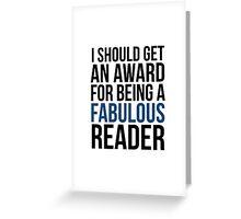 I SHOULD GET AN AWARD (BLUE) Greeting Card