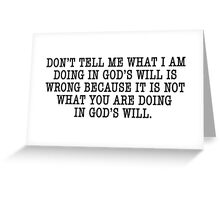 GOD'S WILL Greeting Card