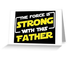 Force Father Greeting Card