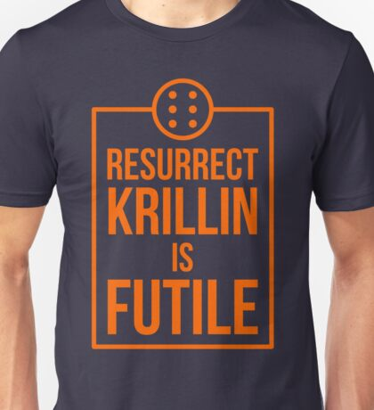 Futile resurrection Unisex T-Shirt