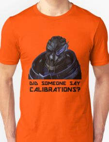 Calibrations? Unisex T-Shirt