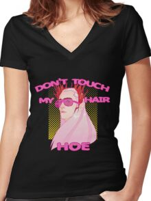 THRANDUIL-DON'T TOUCH MY HAIR HOE Women's Fitted V-Neck T-Shirt