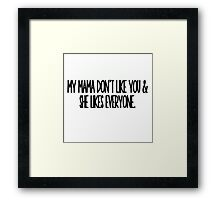 She Likes Everyone Framed Print