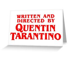 Written and directed by Quentin Tarantino Greeting Card