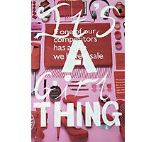 Its a girl thing Photographic Print