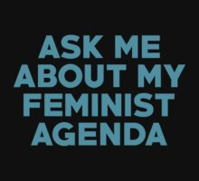 Ask Me About My Feminist Agenda One Piece - Short Sleeve