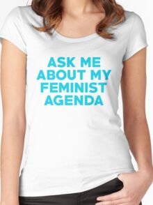 Ask Me About My Feminist Agenda Women's Fitted Scoop T-Shirt