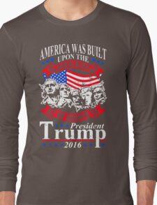 President Trump 2016 Long Sleeve T-Shirt