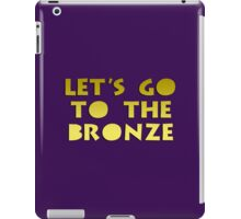 Let's go to the Bronze iPad Case/Skin