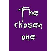The chosen one Photographic Print