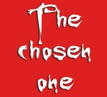 The chosen one Kids Tee