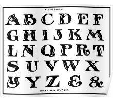 Vintage 1906 Alphabet Rustic Roman font black and white art Poster