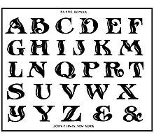 Vintage 1906 Alphabet Rustic Roman font black and white art Photographic Print