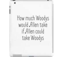 Woody Allen Joke Funny Saying iPad Case/Skin