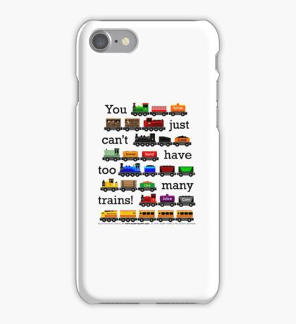 Too Many Trains - Black Lettering iPhone Case/Skin