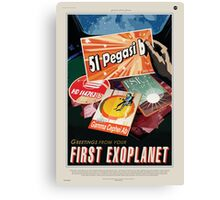 Greetings from your First Exoplanet Canvas Print
