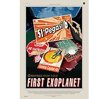 Greetings from your First Exoplanet Photographic Print