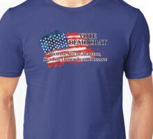 Vote Democrat, The Other Side Is Insane Unisex T-Shirt
