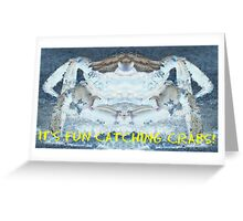 It's Fun Catching Crabs! Greeting Card