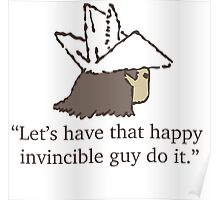 Happy Invincible Guy Poster