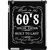Made in the sixties. iPad Case/Skin