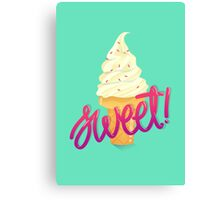 Stay Cool Stay Sweet Canvas Print