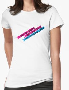 I am so advanced, yet so retro! Womens Fitted T-Shirt
