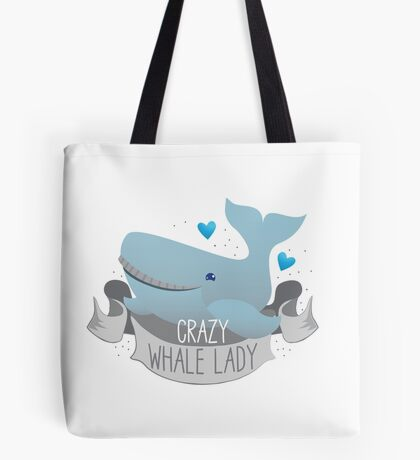 Crazy Whale Lady Tote Bag