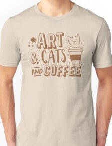 Art and Cats and coffee Unisex T-Shirt