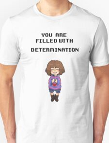 Filled with determination T-Shirt